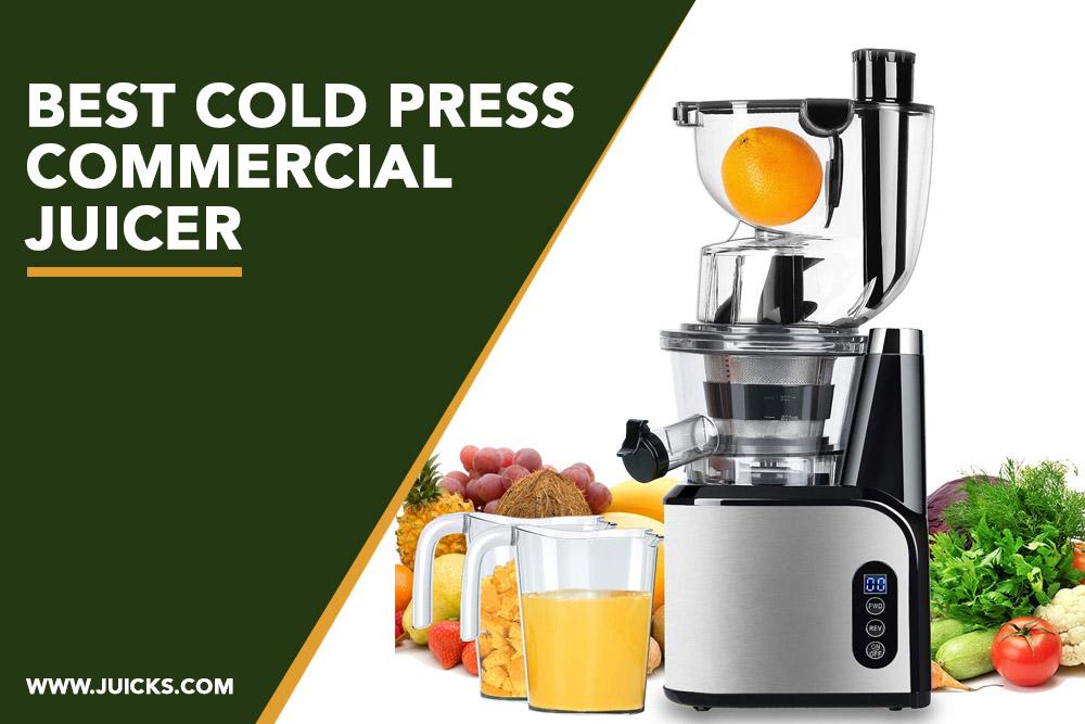 best cold press commercial juicer