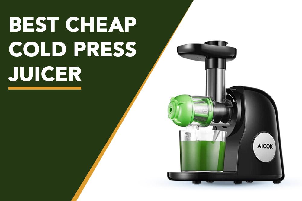 Best Cheap cold press juicer