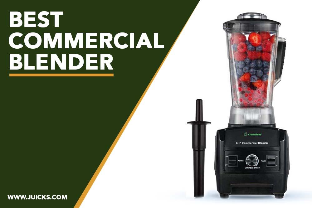 Bestcommercial blender