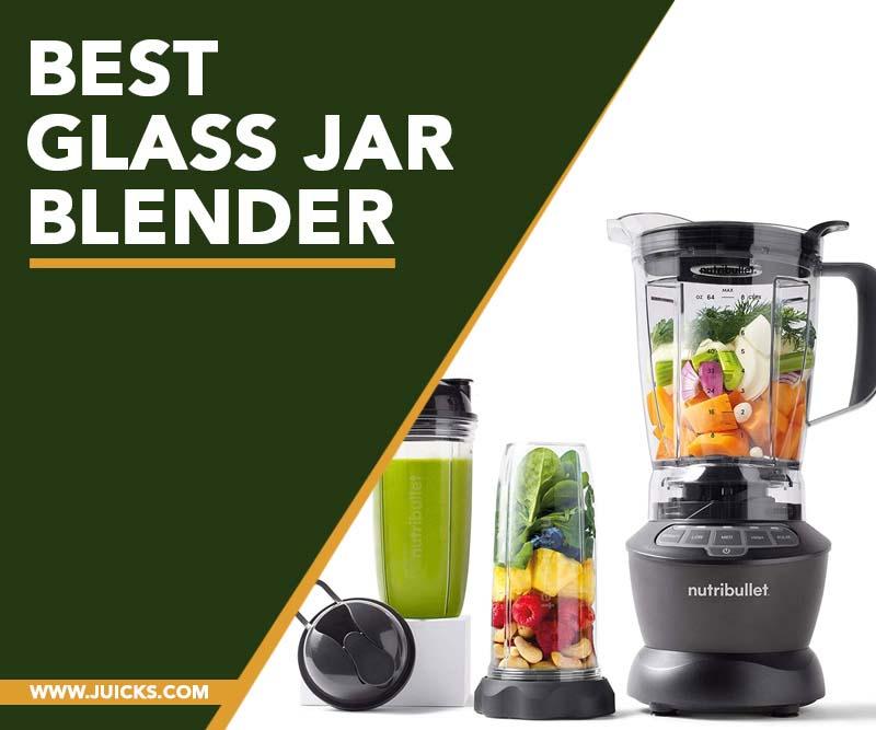 best blender with glass jar