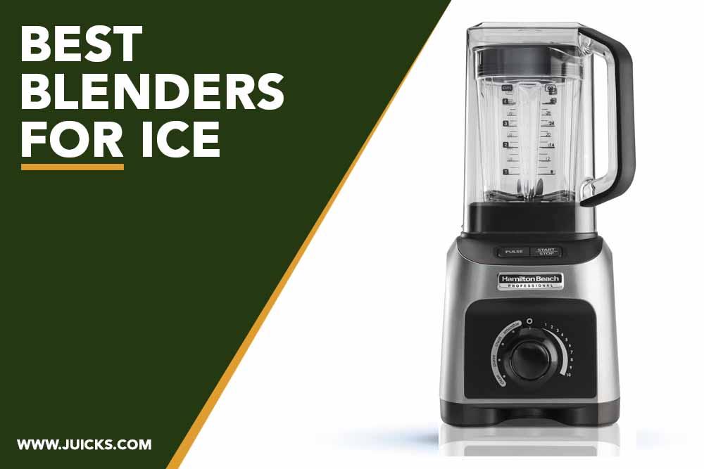 best blenders for ice