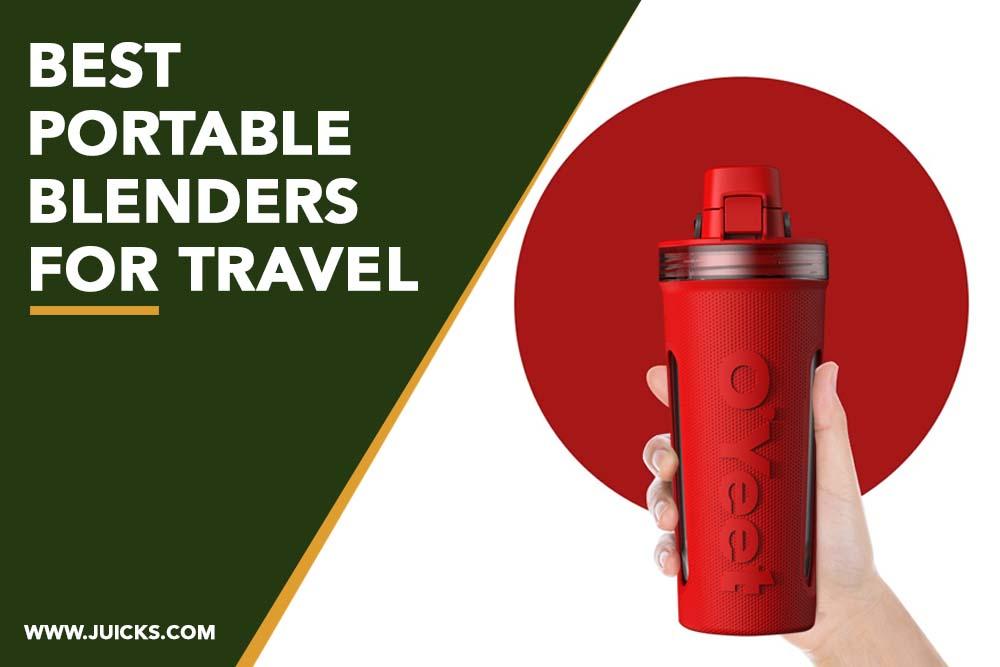 best portable blenders for travel