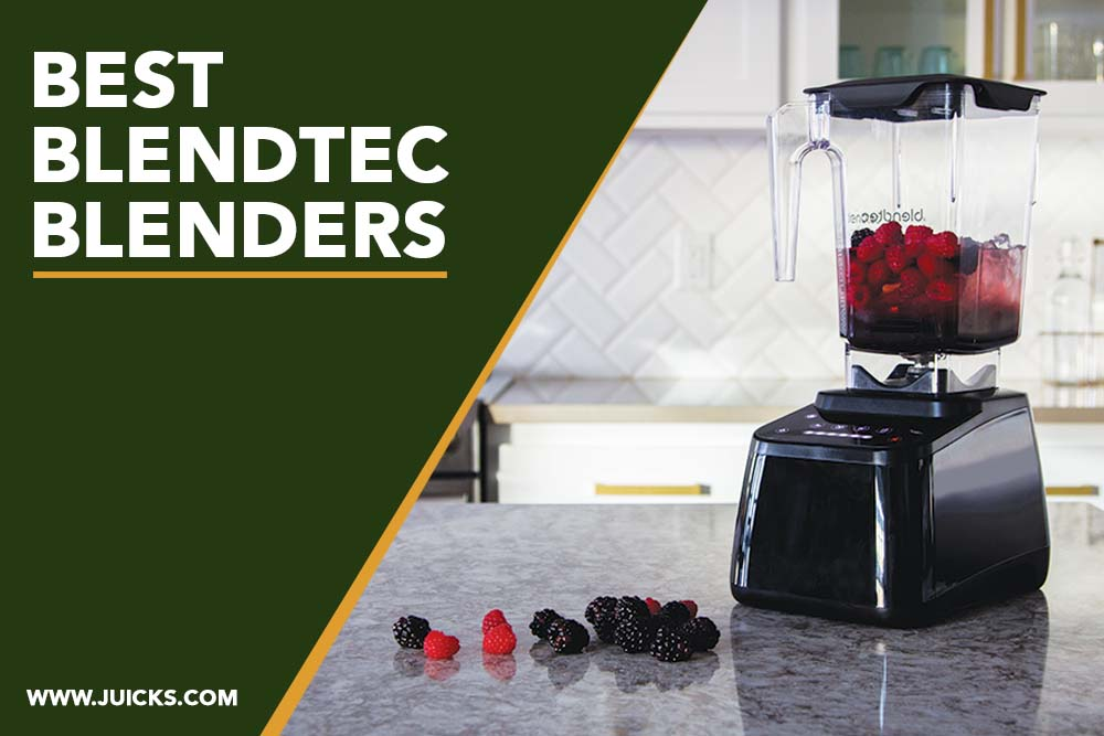 Best Blendtec Blenders banner